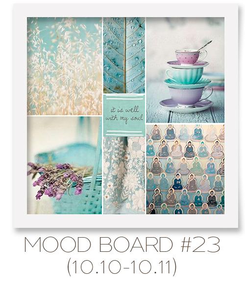 Mood board #23 (10.10-10.11)