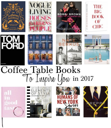coffee table books to inspire you in 2017 - prep essentials