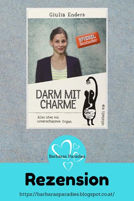 Buchrezension #6 Darm mit Charme: Alles über ein unterschätztes Organ von Giulia Enders