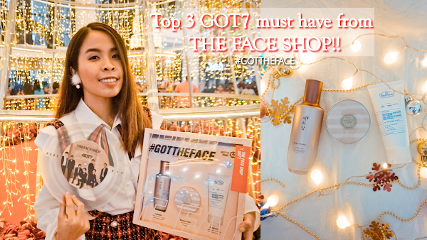 Top 3 GOT7 must have products from THE FACE SHOP