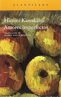 Amores imperfectos / Hiromi Kawakami