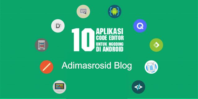 Review 10 Aplikasi Code Editor Untuk Android