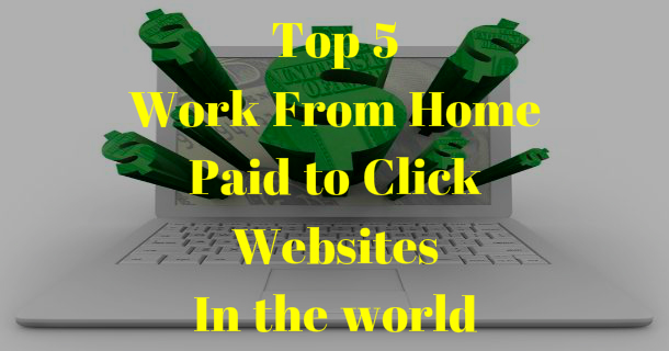 Top 5 Paid to click Website