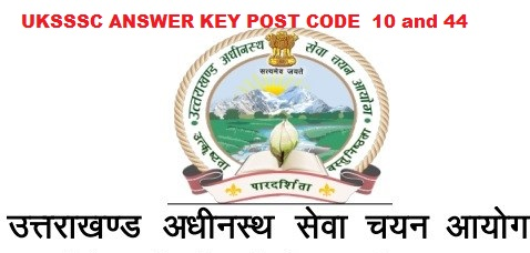 UKSSSC  ANSWER KEY POST CODE  10 and 44- UKSSSC ANSWER KEY Computer Programmer