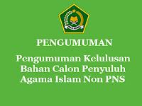 Pengumuman Kelulusan Bahan Calon Penyuluh Agama Islam Non PNS