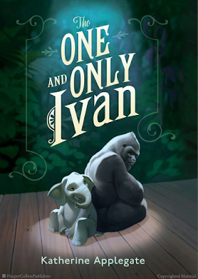 Books: The One and Only Ivan by Katherine Applegate (Age: 8+ years)