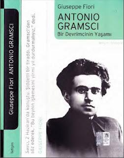 Giuseppe Fiori - Antonio Gramsci Bir Devrimcinin Yaşamı