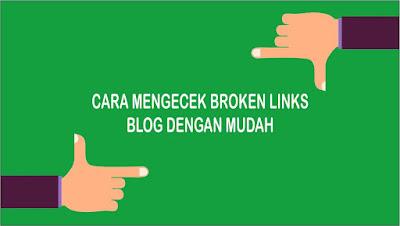 Cara Mengecek Broken Link atau 404 Not Found pada Blog