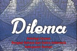 DILEMA Antologi Cerpen