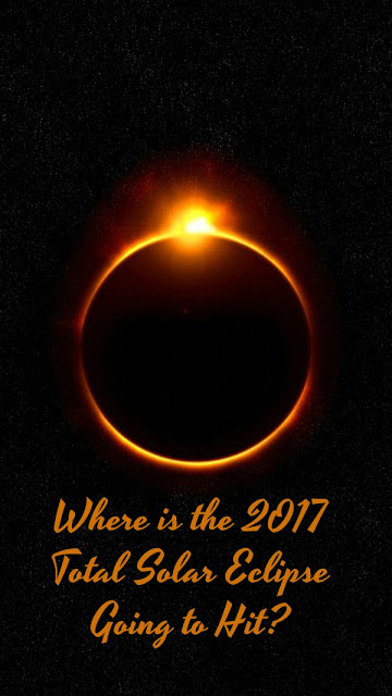 Where is the 2017 Total Solar Eclipse Going to Hit