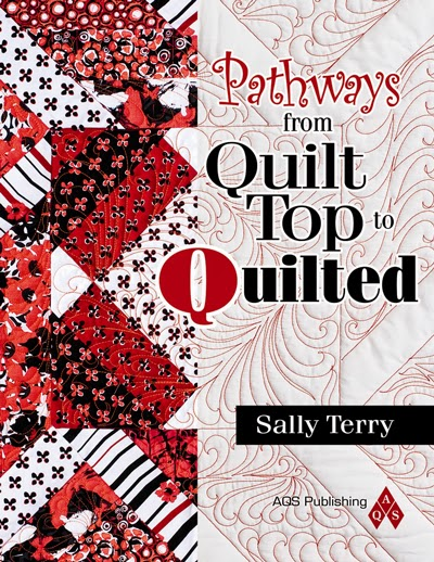 Pathways from Quilt Top to Quilted Book by Sally Terry Professional Machine Quilting and Classes