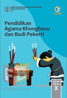 Pendidikan Agama Khonghucu Buku Siswa Kelas 10/X Kurikulum 2013 Revisi 2017