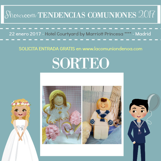 sorteo fresa y chocolate - showroom tendencias comuniones 2017 - la comunion de noa