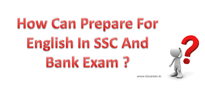 How Can Prepare For English In SSC And Bank Exam?, English preparation books and tips for SSC and Bank exam students.