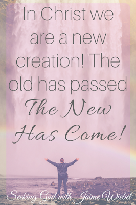 Therefore, if anyone is in Christ, he is a new creation. The old has passed away. Behold, the new has come! 2 Corinthians 5:17 (ESV)This is where we rejoice! Old ragged self, gone! We don't need to go back to that. Christ not only conquered death on the cross but He conquered sin! The battle has been won! With Christ, you are on the winning side!