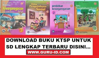 GAMBAR Buku kurikulum 2006 (KTSP) SD/MI Kelas 1, 2, 3, 4, 5 dan 6 Revisi Terbaru