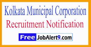 KMC Kolkata Municipal Corporation Recruitment Notification 2017 Last Date 13-07-2017