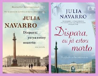 portadas del libro Dispara yo ya estoy muerto, de Julia Navarro