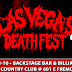 LAS VEGAS DEATHFEST 9 , JUNE 8-10,2017 - 601 E Fremont Street, LAS VEGAS,US : Line Up and Venue Announced
