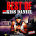 DOWNLOAD: DJ MAJESTY – BEST OF KISS DANIEL MIXTAPE VOLUME 1