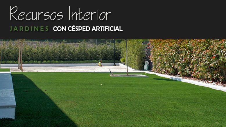 Jardines con c sped artificial recursos interior for Jardines con cesped