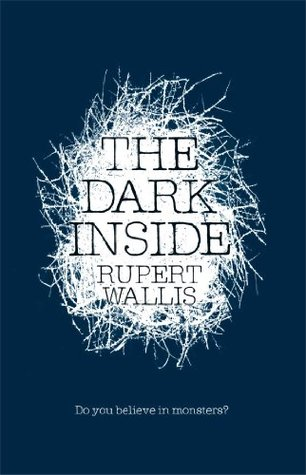 The Dark Inside by Rupert Wallis