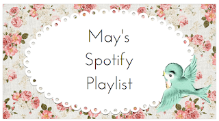 Music | May's Spotify Playlist