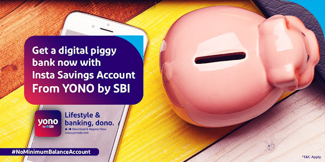 Instant Savings Account by SBI Yono: Benefits and Requirements