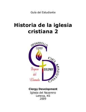 Iglesia Del Nazareno-Historia De La Iglesia Cristiana 2