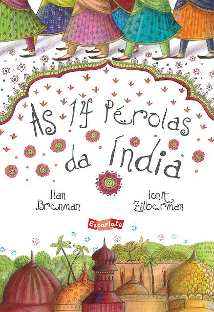 As 14 Pérolas da Índia - Ilan Brenman