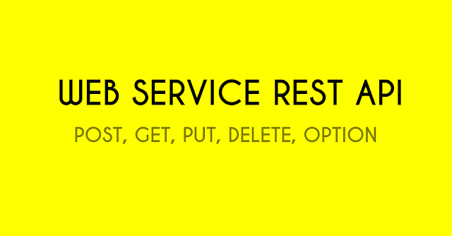 Mengenal Web Service REST API