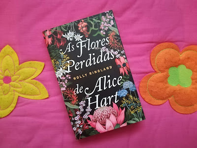 As Flores Perdidas de Alice Hart de Holly Ringland | Opinião