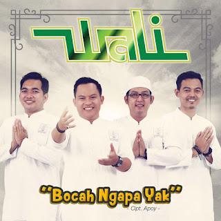 Wali Band - Bocah Ngapa Yak MP3