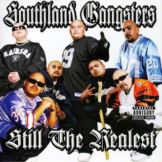 Southland Gangsters - Still The Realest (2009)