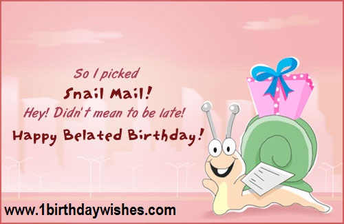Belated happy birthday wishes and messages birthday wishes belated birthday wishes m4hsunfo