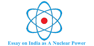 Essay on India as A Nuclear Power