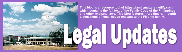 Legal Updates on the Family Code Philippines and relevant matters