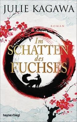 Rezension Im Schatten Des Fuchses Bd1 Von Julie Kagawa