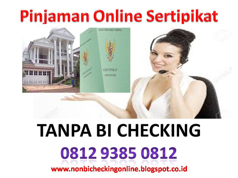 Pinjaman Online Sertipikat Tanpa Bi Checking Jaminan Sertifikat