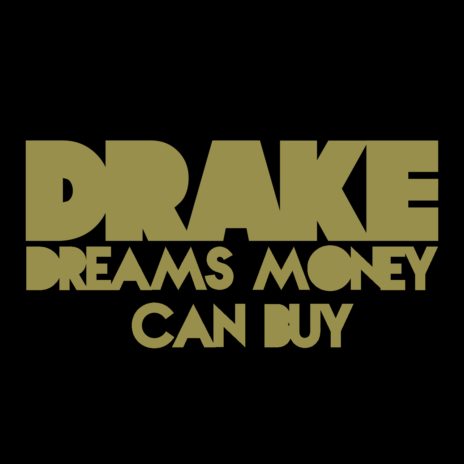Buy: Dreams Money Can Buy
