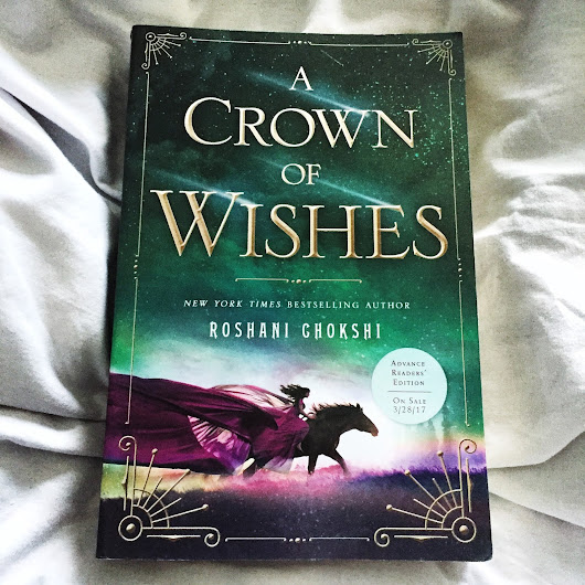 Book Review: A Crown of Wishes by Roshani Chokshi