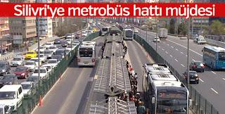Metrobüs Silivri'ye Geliyor