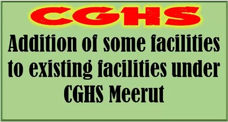 cghs-meerut-addition-of-some-facilities