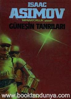 Isaac Asimov - Robot #2 Güneşin Tanrıları