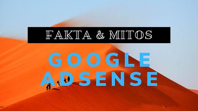 Fakta dan Mitos Daftar Google AdSense