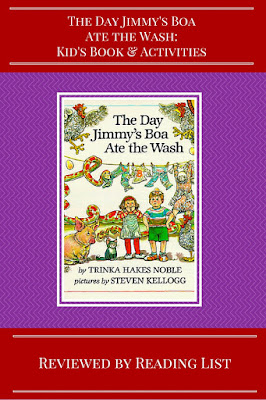 The Day Jimmy's Boa Ate the Wash by Trinka Hakes Noble a feature on Children's Corner on Reading List