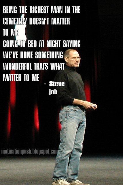 steve jobs quotes - being the richest man in the cemetery doesn't matter to me going to be at night saying we've done something wonderful thats waht matter to me