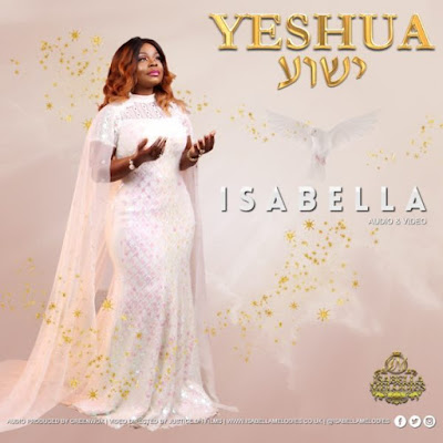 Music + Video: Isabella Melodies – Yeshua