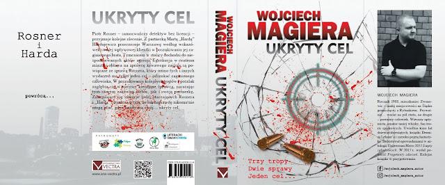 """Zapowiedź """"Ukryty cel"""" Wojciech Magiera"""