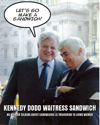 EBL: Democrat Hypocrisy: Kennedy Dodd Waitress Sandwich